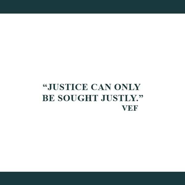 justice can only be sought justly